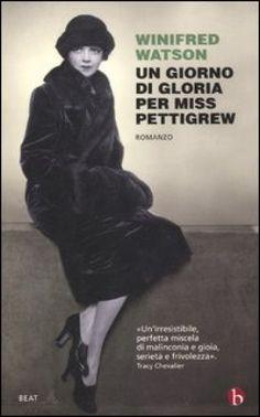 un giorno di gloria per miss pettigrew libro - Cerca con Google