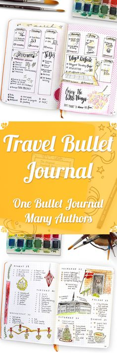 Traveling Bullet Journal: One Bullet Journal Many Authors - 21 inspiring BuJo Pages for you to enjoy / participating: journalwithpurpose, that_journal, journalspiration and many more / featuring daily logs, weekly layouts, ideal day, audiobooks to listen to, yearly overviews and much more - written by Wundertastisch