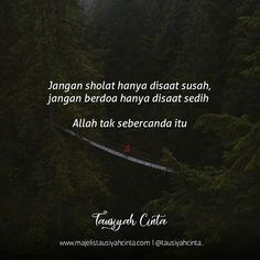 Reminder Quotes, Self Reminder, Words Quotes, Qoutes, Life Quotes, Sayings, Islamic Love Quotes, Muslim Quotes, Hadith Of The Day