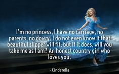 Top 10 Disney Love Quotes for Her - Disney Love Quotes, Disney Princess Quotes, Disney Nerd, Love Quotes For Her, Disney Movies, Cinderella 2015, Cinderella Quotes, Cinderella Movie, 2015 Quotes