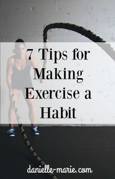 Want to keep your exercise habit going a little longer than Feb. 1st? Here are some tips to make a workout every day, part of your lifestyle.