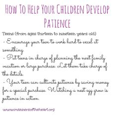 Help your teens understand the value of patience by doing some of these tips. For more information, check out Jill Rigby's Raising Unselfish Children in a Self-Absorbed World.