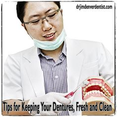 5 Tips for Keeping Your Dentures Fresh and Clean
