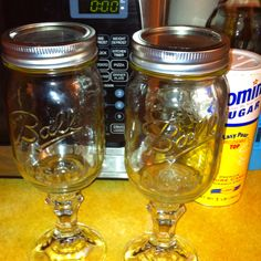 Made my own redneck wine glasses because everything tastes better from a mason jar :)