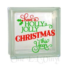 Have a Holly Jolly Christmas this Year - Christmas Decor Vinyl Decal for a DIY Glass Block, Frames, and more.Block Not Included Glass Blocks, Vinyl Decals, Christmas Decorations, Handmade Gifts, Diy, Cricut Ideas, Frames, Shop, Kid Craft Gifts