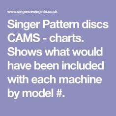 Singer Pattern discs CAMS - charts.  Shows what would have been included with each machine by model #.