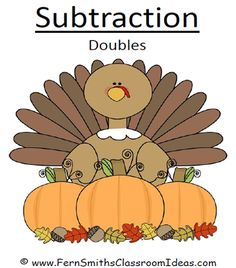 Fern Smith's FREE Subtraction Doubles Thanksgiving Center   Are your students getting a little wound up this time of year?  FREE Thanksgiving Subtraction Doubles Center Game!  Here's a free center that's quick and easy for you your Room Mom or a PFA volunteer to put together for you!Click here to see more about it!  Your students will love it!  Doubles Concept Fern Smith's Classroom Ideas K-2 PK - 2 Subtraction Subtraction Center Games Thanksgiving Thanksgiving activities