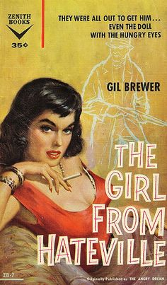 """""""The Girl from Hateville"""" 