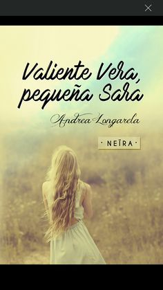 """Valiente Vera, pequeña Sara"". Neïra"