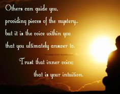 Your inner senses recognize more than what you think. Trust that intuitive sense.