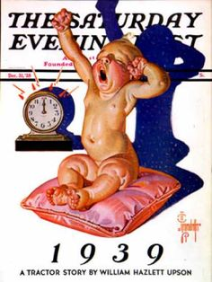 1939 New Year's Baby illustrated by Joseph Christian Leyendecker for the cover of The Saturday Evening Post Baby New Year, Jc Leyendecker, Norman Rockwell Art, Joseph, Saturday Evening Post, New Year Wishes, The Old Days, Artist Gallery, Sale Poster