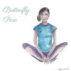 """Butterfly Pose Good old fashioned """"criss cross applesauce"""" is actually an incredible yoga pose that opens up your hips and lower body. It's a great way to ease any tightness you may feel from sitting for a long time. Sit on your hip bones with your back straight and your knees out to either side. Focus on melting your knees lower to the ground, gently, to really give your hips a stretch."""
