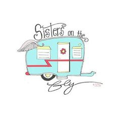 Sisters on the Fly were my original camper inspiration!