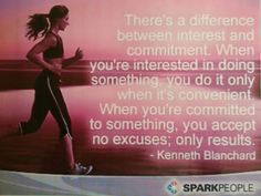 There's a difference between interest and commitment. When you're interested in doing something, you do it only when it's convenient. When you're committed to something, you accept no excuses; only results. - Kenneth Blanchard