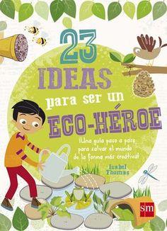 Cultivar su propio huerto, convertir la ropa vieja en accesorios la mar de prácticos, hacer una pequeña aportación al medio ambiente... Con estos interesantes proyectos, los niños podrán transformar su casa en un lugar más ecológico. ¡Porque reciclar también puede ser divertido! Una completa guía con actividades y trucos para salvar el planeta de la forma más creativa. Science For Kids, Activities For Kids, Earth For Kids, Recycled Art Projects, Green School, Sustainable Development, School Hacks, Save The Planet, Earth Day