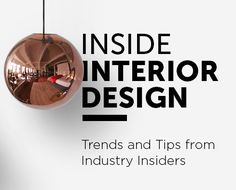 Check our our tips and tricks with Interior Designers, stylists and insiders as we chat about their projects and more.