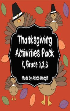 Thanksgiving Activities are fun ways to engage children this November. It includes 1. Cut and Paste Hands-On Activity 2. Coloring Activity 3. Writing Activity 4. I am Thankful for Prompt 5 Break the Code Activities 6. Word Hunt by Number