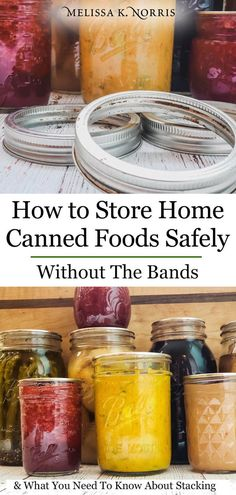 How to Store Home Canned Food Safely – Jar Stacking & Canning Rings – Melissa K. Norris