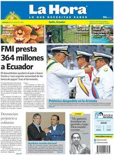 """Buen fin de semana para todos.  Acá los dejamos con nuestra portada de hoy, 9 de julio de 2016. Tema destacado: """"FMI presta 364 millones a Ecuador. www.lahora.com.ec"""