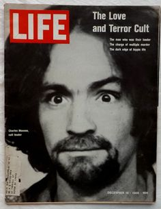 Charles Manson Family Love Terror Cult Coco 1969 December 19 Life Magazine