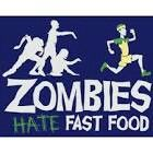 Zombies Hate Fast Food, just in case of zombie apocalypse. The Walking Dead, Zombie Quotes, Arte Zombie, Dead Zombie, Zombie Zombie, Zombie Pics, Zombie Walk, Zombie Dance, Zombie Squad
