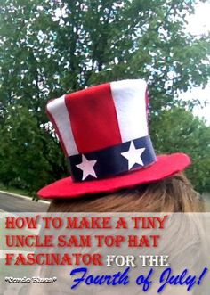 How to Make a Tiny Uncle Sam Top Hat #patriotic #crafts #MemorialDay #FourthofJuly #Independence Day