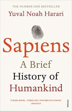 Sapiens: A Brief History of Humankind: Amazon.de: Yuval Noah Harari: Fremdsprachige Bücher
