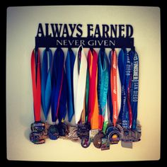 Always Earned, Never Given  Race medal Display