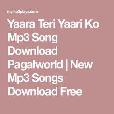 Yaara Teri Yaari Ko Mp3 Song Download Pagalworld | New Mp3 Songs Download Free Mp3 Song Download, Music Songs, Entertaining, Alphabet Wallpaper, Free, Background Images, Pink Flowers, Devil, Dj
