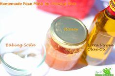 DIY Homemade Face Mask for Glowing Skin 1 tsp olive oil 1/2 tsp honey 1 tsp baking soda