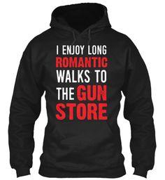 12/20 Long Romantic Walk Gun Store Black Sweatshirt Front