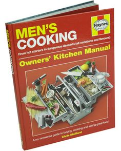Perfect for Father's Day - Help him learn how to be masterful in the kitchen with this Haynes Manual on Men's cooking!