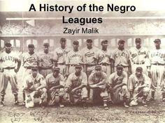 Negro League History by zayirmalik, via Slideshare