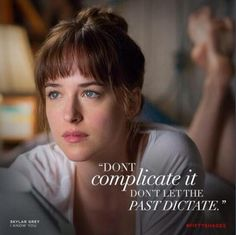 """#FiftyShades """"Don't complicate it, Don't let the past dictate."""" everythingjamiedornan.com"""