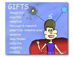 Enneagram Type 5 - gifts.  (Don't know what type I am, but this sounds like me . . .)