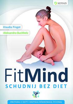 FitMind. Schudnij bez diet - Klaudia Pingot, Aleksandra Buchholz