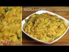 Masala Khichdi - Rice and Moong, Indian Classic Meal Recipe by Manjula - YouTube