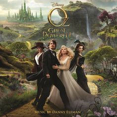 """""""Oz: The Great and Powerful"""" movie soundtrack, 2013."""