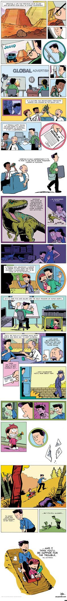 Illustrated Gavin Aung Than, from Zen Pencils. A quote from Bill Watterson's commencement  speech at Kenyon College in 1995.