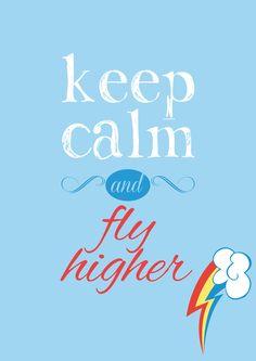 Keep Calm and... Fly Higher! by VeryGood91 #RainbowDash