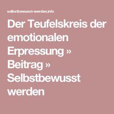 Der Teufelskreis der emotionalen Erpressung » Beitrag » Selbstbewusst werden