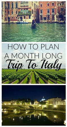 How To Plan A Month Long Trip To Italy: Part One — Including Rome, Venice, Florence, Tuscany, Tropea, Sicily, Cinque Terre, and our stop in Amsterdam