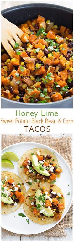 Honey Lime Sweet Potato, Black Bean and Corn Tacos | Recipe from @cookingclassy1 #MeatlessMonday #tacos
