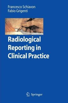 Radiological Reporting in Clinical Practice Pdf Download e-Book