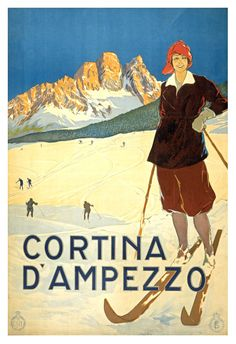 #ThrowbackThursday - A vintage tourism poster for the town of Cortina d'Ampezzo in Veneto. Since it's only a few months before winter arrives, maybe it's time to plan a ski vacation?