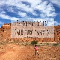 things to do in palo duro canyon texas