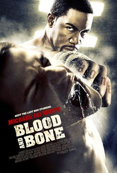 Blood and Bone (2009) - Click Photo to Watch Full Movie online #Eamonn Walker, #Julian Sands, #Michael Jai White,