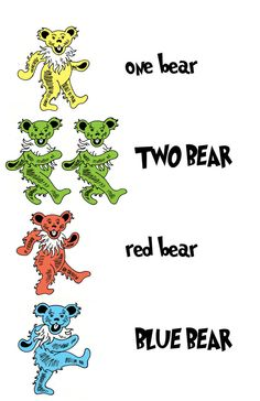 Grateful Dead Bears aka one rush two fish red fish blue fish Grateful Dead Quotes, Grateful Dead Image, Grateful Dead Poster, Grateful Dead Bears, Grateful Dead Tattoo, Dead Images, Phish, Forever Grateful, Music Love
