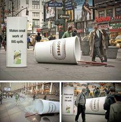 """A New York e a Los Angeles, i passanti non hanno potuto non notare nella Seventh Avenue un enorme bicchiere di caffè fumante rovesciato che emanava un piacevole profumo, mentre a Los Angeles nella Third Street Promenade un grande ghiacciolo sciolto che impasticciava tutto il suolo.  Accanto a entrambi gli oggetti compariva un tabellone con lo slogan """"Makes small work of big spills"""" - """"Rendi piccola l'opera di una grande perdita"""", con il logo della Bounty, la carta superassorbente."""