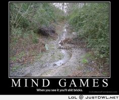 Mind Games: When you see it you will Sht Bricks, Nature